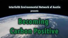 Thumbnail of Becoming Carbon Positive: A Documentary