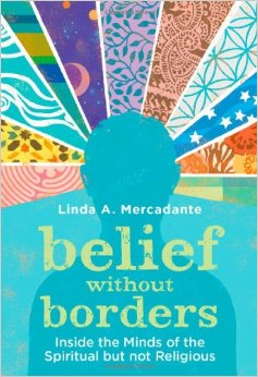 Thumbnail of Belief without Borders: Inside the Minds of the Spiritual but not Religious