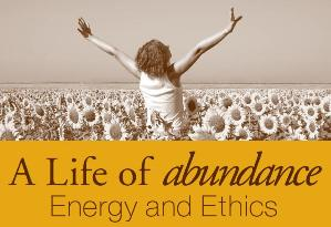 Thumbnail of A Life of Abundance - Energy and Ethics